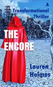 The Encore: A Transformational Thriller