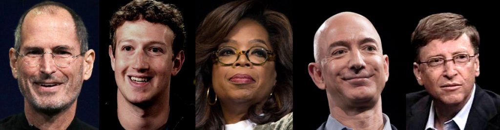 Steve Jobs, Mark Zuckerberg, Oprah Winfrey, Jeff Bezos, Bill Gates
