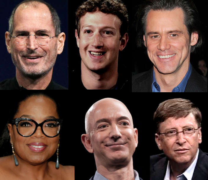 Steve Jobs, Mark Zuckerberg, Jim Carrey, Oprah Winfrey, Jeff Bezos, and Bill Gates